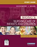 Wilson, David: Wong's Nursing Care of Infants and Children