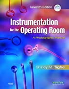 Instrumentation for the Operating Room: A…