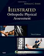 Illustrated Orthopedic Physical Assessment…