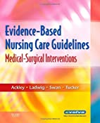 Evidence-Based Nursing Care Guidelines:…