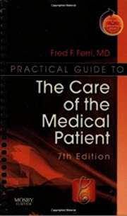 Practical Guide to the Care of the Medical…