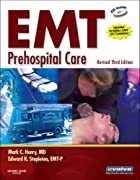EMT Prehospital Care - Revised Reprint (EMT…