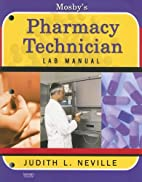 Mosby's Pharmacy Technician Lab Manual by…