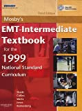 Shade, Bruce R.: Mosby's Emt-intermediate Textbook for 1999 National Standard Curriculum: Text and Vpe Package