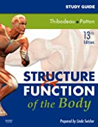 Study Guide for Structure & Function of the…