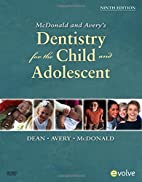 McDonald and Avery Dentistry for the Child…