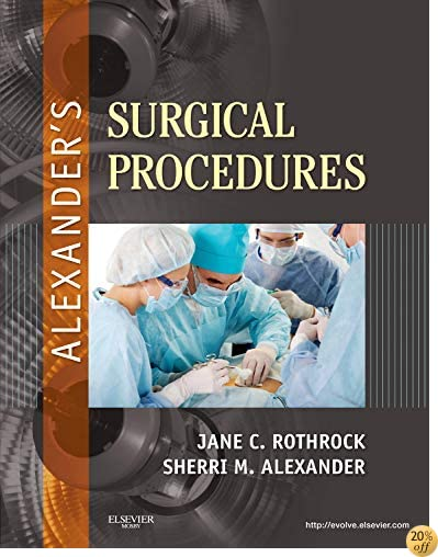 TAlexander's Surgical Procedures, 1e