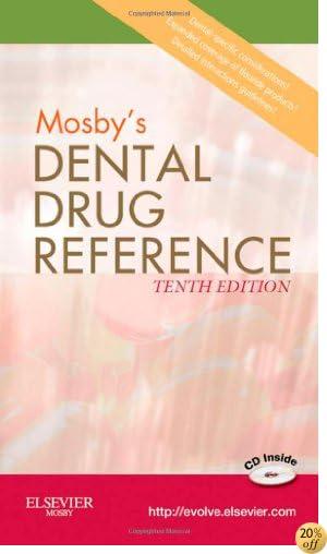 Mosby's Dental Drug Reference, 10e