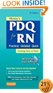Mosby's PDQ for RN: Practical, Detailed, Quick, 3e