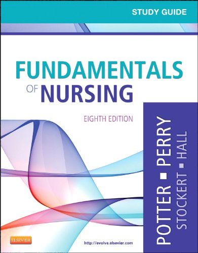 study-guide-for-fundamentals-of-nursing-8th-edition