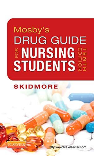 mosbys-drug-guide-for-nursing-students-10e-mosbys-drug-guide-for-nurses