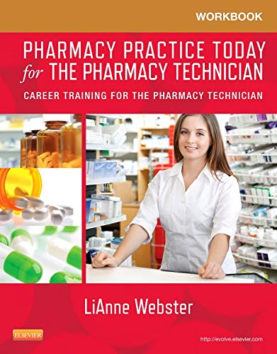 workbook-for-pharmacy-practice-today-for-the-pharmacy-technician-career-training-for-the-pharmacy-technician-1e