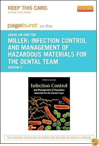 Infection Control and Management of Hazardous Materials for the Dental Team - Elsevier eBook on Intel Education Study (Retail Access Card), 5e