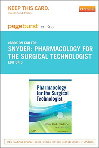 pharmacology-for-the-surgical-technologist-elsevier-on-intel-education-study-retail-access-card-3e