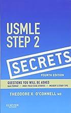 USMLE Step 2 Secrets, 4e by Theodore X.…