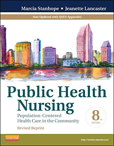 public-health-nursing-revised-reprint-population-centered-health-care-in-the-community-8e-public-health-nursing-population-centered-health-care-in-the-community