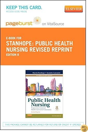 Public Health Nursing - Revised Reprint - Elsevier eBook on Vitalsource (Retail Access Card): Population-Centered Health Care in the Community, 8e
