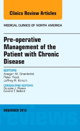pre-operative-management-of-the-patient-with-chronic-disease-an-issue-of-medical-clinics-1e-the-clinics-internal-medicine