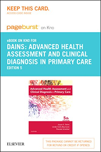 advanced-health-assessment-clinical-diagnosis-in-primary-care-elsevier-on-intel-education-study-retail-access-card-5e