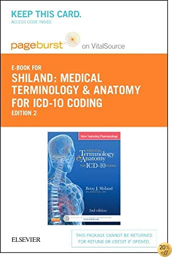 Medical Terminology & Anatomy for ICD-10 Coding - Elsevier eBook on VitalSource (Retail Access Card), 2e