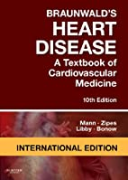 Braunwald's Heart Disease: A Textbook of…