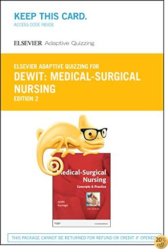 Elsevier Adaptive Quizzing for Medical-Surgical Nursing (Retail Access Card): Concepts & Practice, 2e