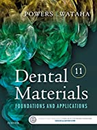 Dental Materials: Foundations and…