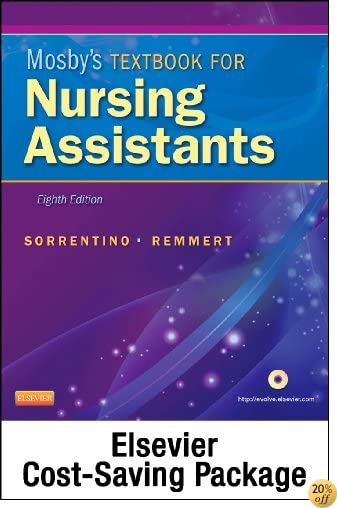 Mosby's Textbook for Nursing Assistants (Soft Cover Version) - Text, Workbook, and Mosby's Nursing Assistant Video Skills - Student Version DVD 4.0 Package, 8e