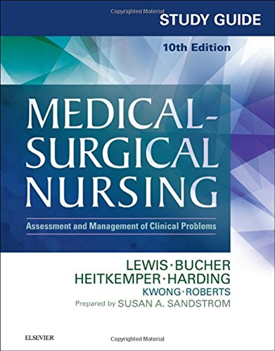 study-guide-for-medical-surgical-nursing-assessment-and-management-of-clinical-problems-10e