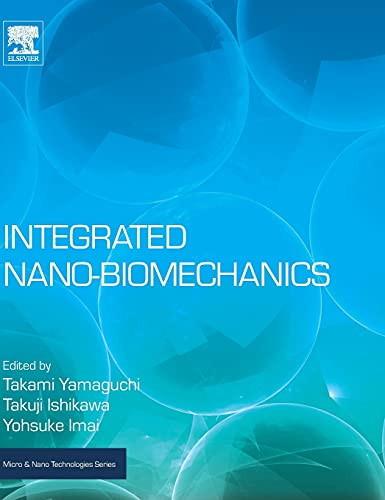 integrated-nano-biomechanics-micro-and-nano-technologies