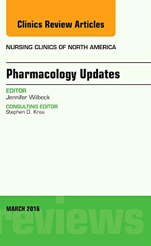 pharmacology-updates-an-issue-of-nursing-clinics-of-north-america-1e-the-clinics-nursing