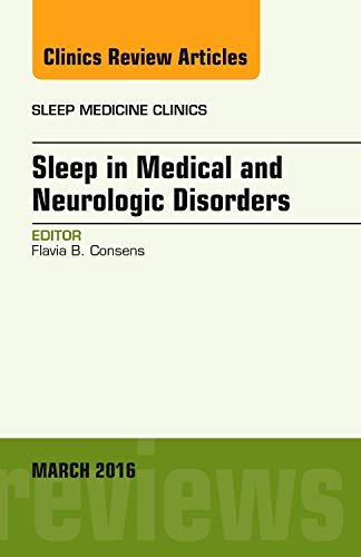 sleep-in-medical-and-neurologic-disorders-an-issue-of-sleep-medicine-clinics-1e-the-clinics-internal-medicine