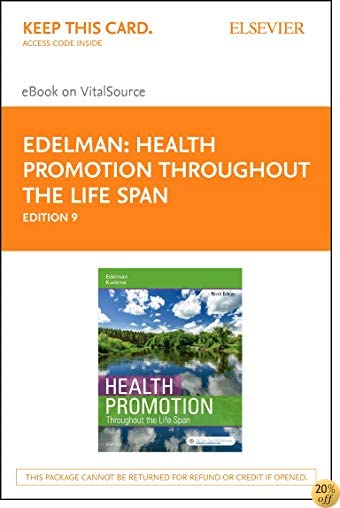 Health Promotion Throughout the Life Span - Elsevier eBook on VitalSource (Retail Access Card), 9e