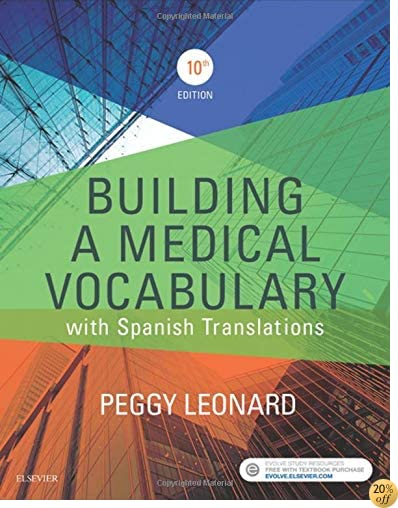 Building a Medical Vocabulary: with Spanish Translations, 10e