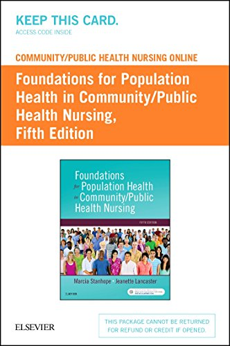 community-public-health-nursing-online-for-stanhope-and-lancaster-foundations-for-population-health-in-community-public-health-nursing-access-card-5e