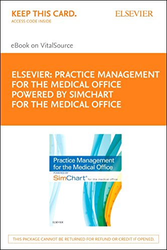 practice-management-for-the-medical-office-powered-by-simchart-for-the-medical-office-elsevier-on-vitalsource-retail-access-card-1e