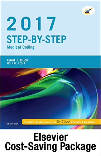 step-by-step-medical-coding-2017-edition-text-workbook-2017-icd-10-cm-for-hospitals-professional-edition-2017-icd-10-pcs-professional-edition-ama-2017-cpt-professional-edition-package-1e
