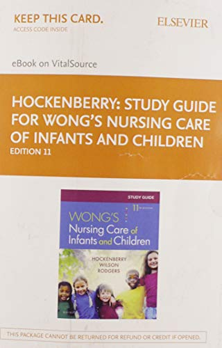 study-guide-for-wongs-nursing-care-of-infants-and-children-elsevier-on-vitalsource-retail-access-card-11e