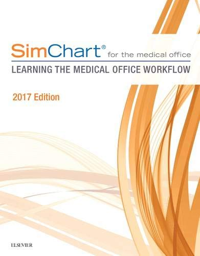 simchart-for-the-medical-office-learning-the-medical-office-workflow-2017-edition-1e