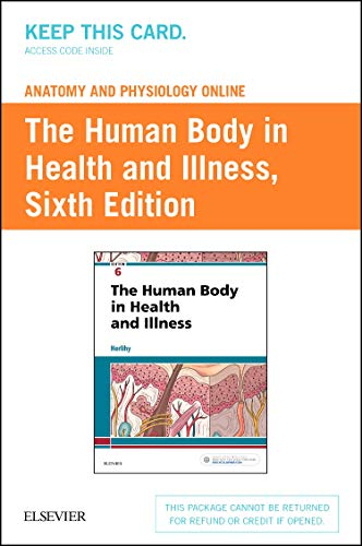 anatomy-and-physiology-online-for-the-human-body-in-health-and-illness-access-code-6e
