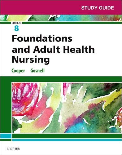 study-guide-for-foundations-and-adult-health-nursing-8e