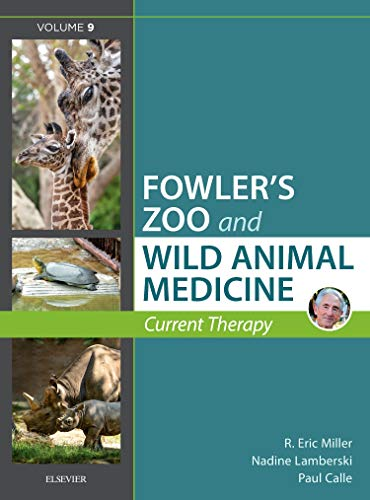 miller-fowlers-zoo-and-wild-animal-medicine-current-therapy-volume-9-1e