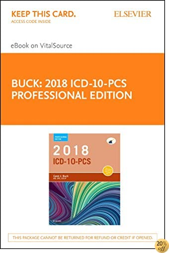 2018 ICD-10-PCS Professional Edition - Elsevier eBook on VitalSource (Retail Access Card), 1e
