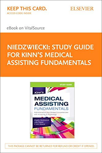 study-guide-for-kinns-medical-assisting-fundamentals-elsevier-on-vitalsource-retail-access-card-administrative-and-clinical-competencies-with-anatomy-physiology-1e