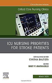 ICU Nursing Priorities for Stroke Patients ,…