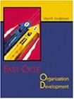 Fast cycle organization development : a…