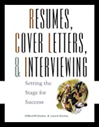 Resumes, Cover-Letters and Interviewing:…