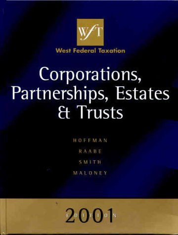 west-federal-taxation-2001-edition-corporations-partnerships-estates-and-trusts