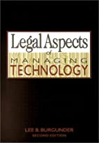 Legal Aspects of Managing Technology by Lee…