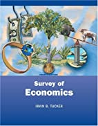 Survey of Economics by Irvin B. Tucker